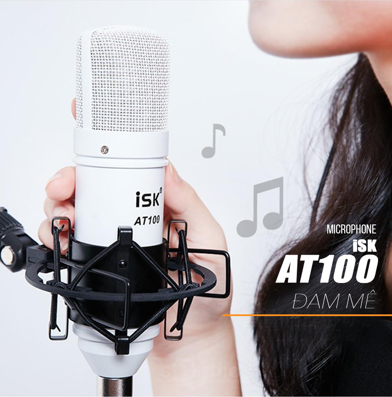 MIC THU ÂM ISK AT-100 Livestream Chính Hãng